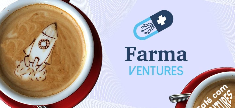 Café com Ventures - Convidado: Farma Ventures