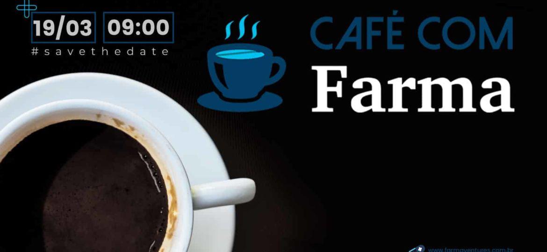 Café com Farma