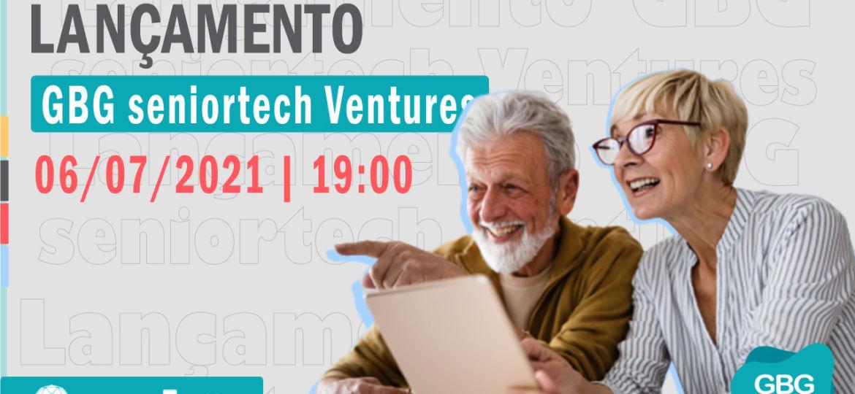 Lançamento GBG Seniortech Ventures