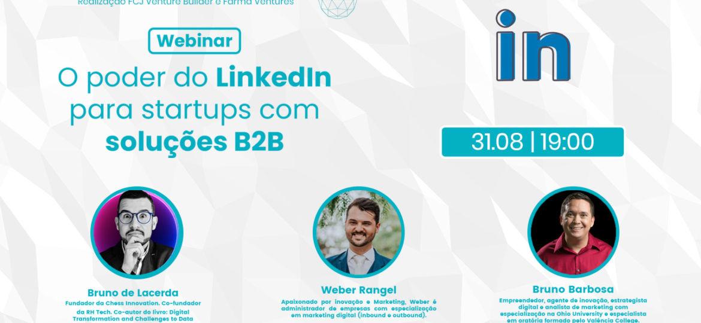 O Poder do Linkedin para Startups com soluções B2B